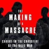 Okładka książki The Making of a Massacre Ginger Thompson