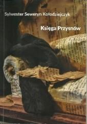 Okładka książki Księga Przysnów Sylwester Seweryn Kołodziejczyk