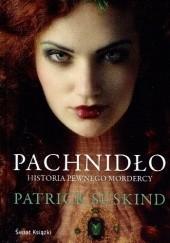 Okładka książki Pachnidło. Historia pewnego mordercy Patrick Süskind