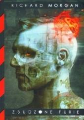 Okładka książki Zbudzone furie Richard Morgan