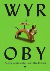 Okładka książki Wyroby. Pomysłowość wokół nas Olga Drenda