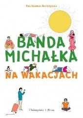 Okładka książki Banda Michałka na wakacjach Ewa Karwan-Jastrzębska