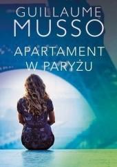 Okładka książki Apartament w Paryżu Guillaume Musso