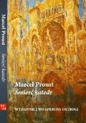 Okładka książki Śmierć katedr Marcel Proust