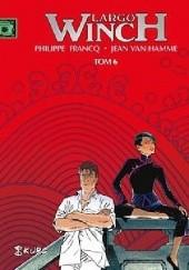Okładka książki Largo Winch. Tom 6 Jean Van Hamme,Philippe Francq