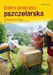 Okładka książki DOBRA PRAKTYKA PSZCZELARSKA Wolfgang Ritter
