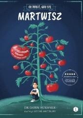 Okładka książki Co robić, gdy się martwisz. Poradnik dla lękliwych dzieci. Dawn Huebner