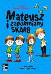 Okładka książki Mateusz i zapomniany skarb Magdalena Witkiewicz