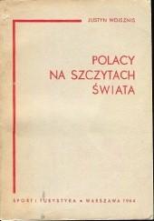 Okładka książki Polacy na szczytach świata Justyn Wojsznis