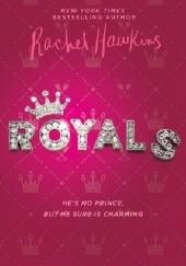 Okładka książki Royals Rachel Hawkins