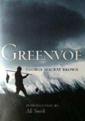 Okładka książki Greenvoe George Mackay Brown