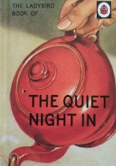 Okładka książki The Ladybird Book of The Quiet Night In J.A. Hazeley,Joel Morris