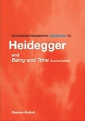 Okładka książki The Routledge Guidebook to Heidegger's Being and Time Stephen Mulhall