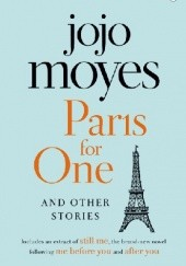 Okładka książki Paris for One and Other Stories Jojo Moyes