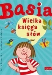 Okładka książki Basia. Wielka księga słów Zofia Stanecka,Marianna Oklejak