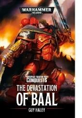 Okładka książki Devastation of Baal Guy Haley