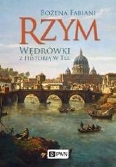 Okładka książki Rzym. Wędrówki z historią w tle Bożena Fabiani