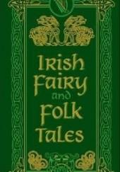 Okładka książki Irish Fairy and Folk Tales praca zbiorowa