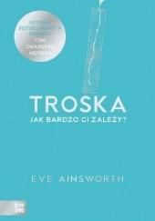 Okładka książki Troska Eve Ainsworth