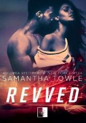 Okładka książki Revved Samantha Towle
