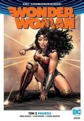 Okładka książki Wonder Woman: Prawda Greg Rucka,Liam Sharp,Laura Martin,Renato Guedes,Bilquis Evely