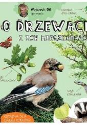 Okładka książki O drzewach i ich mieszkańcach Wojciech Gil