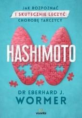 Okładka książki Hashimoto. Jak rozpoznać i skutecznie leczyć chorobę tarczycy Eberhard Wormer dr J.