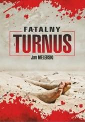 Okładka książki Fatalny turnus Jan Melerski