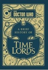 Okładka książki Doctor Who. A Brief History of Time Lords Steve Tribe
