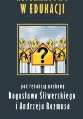 Okładka książki Alternatywy w edukacji Dariusz Rozmus,Bogusław Śliwerski