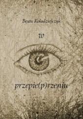 Okładka książki w przepie(p)rzeniu Beata Kołodziejczyk