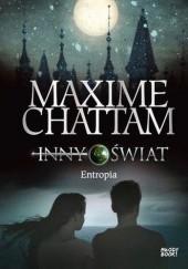 Okładka książki Inny świat. Entropia Maxime Chattam