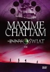 Okładka książki Inny świat. Oz Maxime Chattam