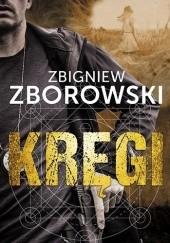 Okładka książki Kręgi Zbigniew Zborowski
