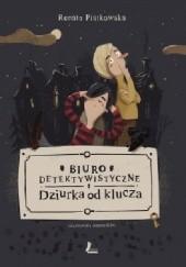 Okładka książki Biuro detektywistyczne Dziurka od klucza Renata Piątkowska