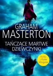 Okładka książki Tańczące martwe dziewczynki Graham Masterton