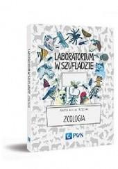 Okładka książki Laboratorium w szufladzie. Zoologia Marta Alicja Trzeciak