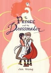 Okładka książki The Prince and the Dressmaker Jen Wang