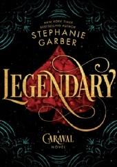 Okładka książki Legendary Stephanie Garber