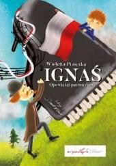 Okładka książki Ignaś. Opowieści patriotyczne Wioletta Piasecka