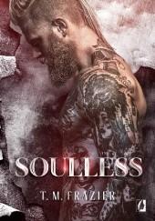 Okładka książki Soulless T.M. Frazier