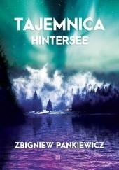Okładka książki Tajemnica Hintersee Zbigniew Pankiewicz