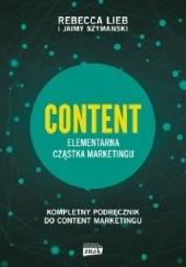 Okładka książki Content. Elementarna cząstka marketingu