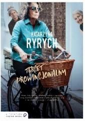 Okładka książki Tercet prowincjonalny Katarzyna Ryrych
