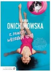 Okładka książki Z punktu widzenia kota Anna Onichimowska