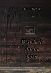 Okładka książki W świecie ducha boru Artur Dębski