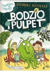 Okładka książki Bodzio i Pulpet Grzegorz Kasdepke