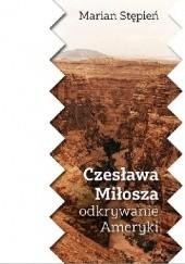 Okładka książki Czesława Miłosza odkrywanie Ameryki Marian Stępień