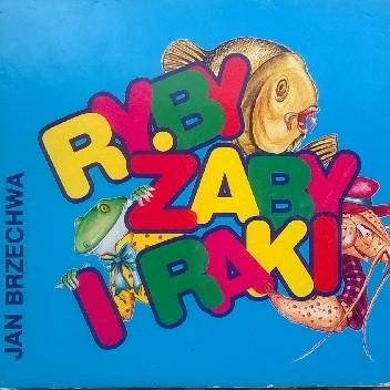 Ryby żaby I Raki Jan Brzechwa 4852397 Lubimyczytaćpl