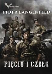 Okładka książki Pięciu i czołg Piotr Langenfeld
